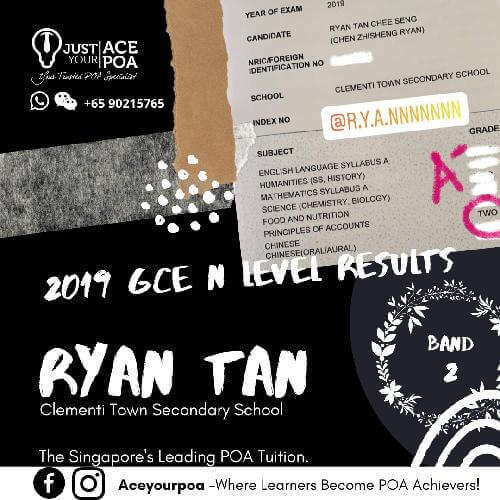 Ryan Tan Ace Your POA Tuition Band 2 N level 2019